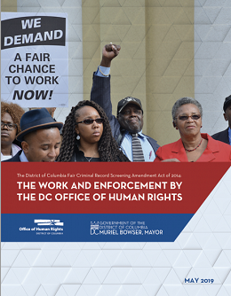 """""""The District of Columbia Fair Criminal Record Screening Amendment Act of 2014: The Work and Enforcement by the DC Office of Human Rights"""